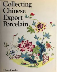 Collecting Chinese Export Porcelain