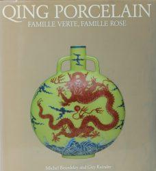 La Porcelaine des Qing : Famille verte et famille rose, 1644-1912 / Qing porcelain: Famille Verte, Famille Rose