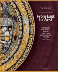From East To West The Quest For Chinese Export Porcelain With Western Themes (1695-1815)
