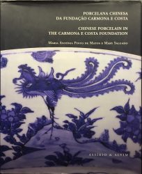 Chinese Porcelain in the Carmona e Costa Foundation