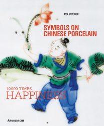 Symbols on Chinese Porcelain: 10,000 x Happiness