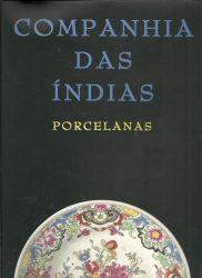 Companhia das Indias. Porcelanas