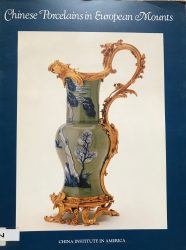 Chinese porcelains in European mounts