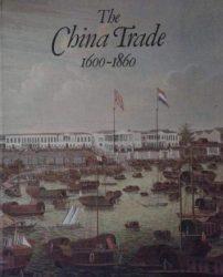 The China trade, 1600-1860