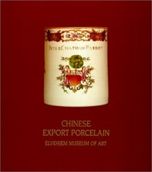 Chinese Export from the Elvehjem Museum of Art (Liebman Collection)