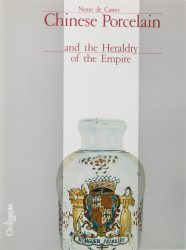 Chinese Porcelain and the Heraldy of the Empire