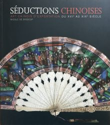 Séductions Chinoises – Art Chinois d'Exportation du XVe au XIXe  siècle